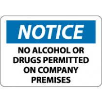 Notice No Alcohol Or Drugs Permitted On Company Premises Sign (#N165LF)