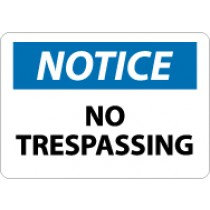 Notice No Trespassing Sign (#N218)