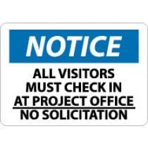 Notice All Visitors Must Check In At Project Office No Solicitation Sign (#N223LF)