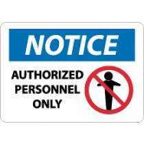 Notice Authorized Personnel Only Sign (#N246LF)