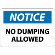 Notice No Dumping Allowed Sign (#N305)