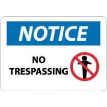 Notice No Trespassing Sign (#N318)