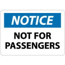 Notice Not For Passengers Sign (#N325)