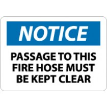 Notice Passage To This Fire Hose Must Be Kept Clear Sign (#N327)