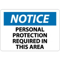 Notice Personnel Protection Required In This Area Sign (#N328)