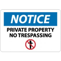 Notice Private Property No Trespassing Sign (#N332)