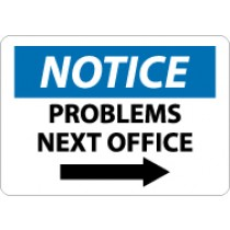 Notice Problems Next Office Sign (#N333)