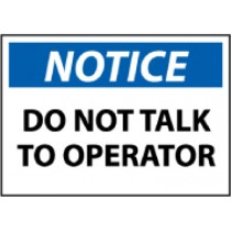 Notice Do Not Talk To Operator Machine Label (#N366AP)
