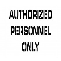 Authorized Personnel Only Plant Marking Stencil (#PMS222)