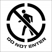 Do Not Enter Graphic Plant Marking Stencil (#PMS225)