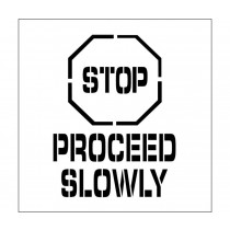 Stop Proceed Slowly Plant Marking Stencil (#PMS230)