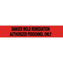 Danger Mold Remediation Authorized Personnel Only Barricade Tape (#PT7-2ML)