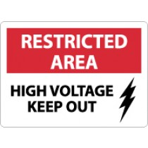 Restricted Area High Voltage Keep Out Sign (#RA12)