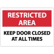 Restricted Area Keep Door Closed At All Times Sign (#RA13)