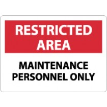 Restricted Area Maintenance Personnel Only Sign (#RA15)