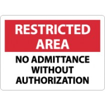 Restricted Area No Admittance Without Authorization Sign (#RA18)