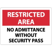 Restricted Area No Admittance Without Security Pass Sign (#RA19)