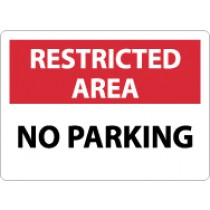Restricted Area No Parking Sign (#RA20)