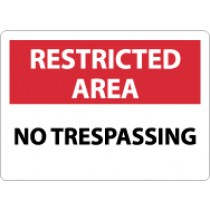 Restricted Area No Trespassing Sign (#RA21)