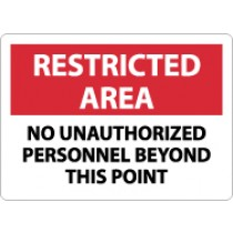Restricted Area No Unauthorized Personnel Beyond This Point Sign (#RA22)