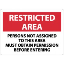 Restricted Area Persons Not Assigned To This Area Must… Sign (#RA25)