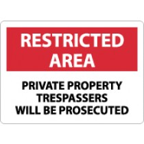 Restricted Area Private Property Trespassers Will Be Prosecuted Sign (#RA27)