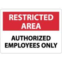 Restricted Area Authorized Employees Only Sign (#RA4)