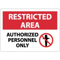Restricted Area Authorized Personnel Only Sign (#RA5)