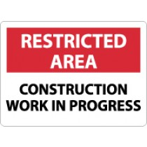 Restricted Area Construction Work In Progress Sign (#RA6)