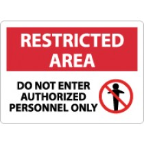 Restricted Area Do Not Enter Authorized Personnel Only Sign (#RA8)