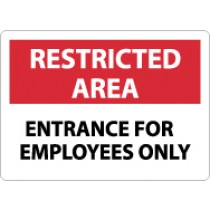 Restricted Area Entrance For Employees Only Sign (#RA9)