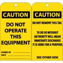 Caution Do Not Operate This Equipment Tag (#RPT135)