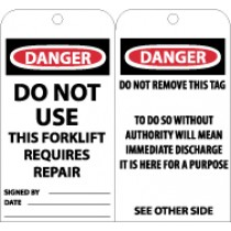 Danger Do Not Use This Forklift Requires Repair Tag (#RPT138)