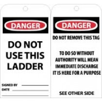 Danger Do Not Use This Ladder Tag (#RPT70)