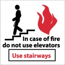 In Case Of Fire Do Not Use Elevators Use Stairways Sign (#S31)
