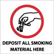 Deposit All Smoking Material Here Sign (#S44)