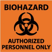 Biohazard Authorized Personnel Only Sign (#S93)