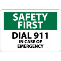 Safety First Dial 911 In Case Of Emergency Sign (#SF116)