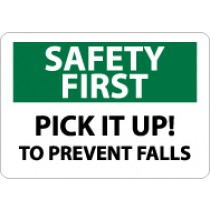 Safety First Pick It Up! To Prevent Falls Sign (#SF120)