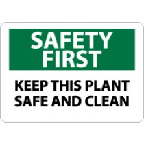 Safety First Keep This Plant Safe And Clean Sign (#SF130)