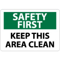 Safety First Keep This Area Clean Sign (#SF131)