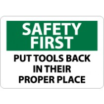 Safety First Put Tools Back In Their Proper Place Sign (#SF132)