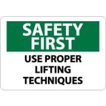 Safety First Use Proper Lifting Techniques Sign (#SF134)