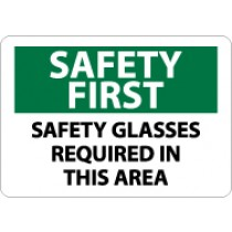 Safety First Safety Glasses Required In This Area Sign (#SF172)