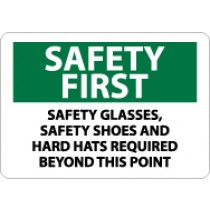 Safety First Safety Glasses, Safety Shoes And Hard Hats Required Beyond This Point Sign (#SF173)