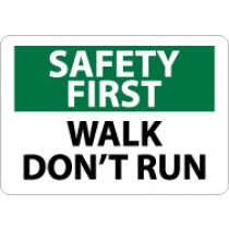 Safety First Walk Don't Run Sign (#SF176)