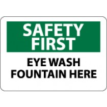 Safety First Eye Wash Fountain Here Sign (#SF17)