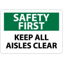 Safety First Keep All Isles Clear Sign (#SF19)
