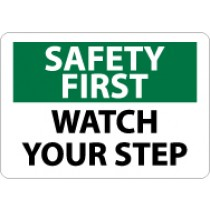 Safety First Watch Your Step Sign (#SF35)