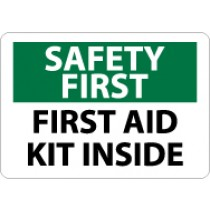 Safety First First Aid Kit Inside Sign (#SF47)